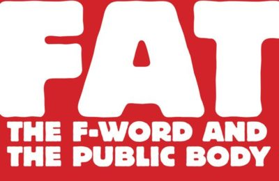FAT: The F-Word and the Public Body thumbnail