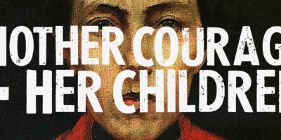 Lewis Center for the Arts' Programs in Theater and Music Theater present <em>Mother Courage and Her Children</em>