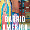 "Thumbnail for ""Barrio America"": How Latino Immigrants Saved the American City"